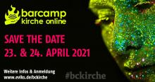Save the date! #bckirche am 23. und 24.4. Online!